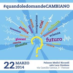 22 marzo, Firenze: Quando le domande cambiano